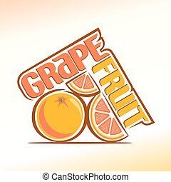 Grapefruit - Vector illustration on the theme of the logo...