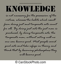 Knowledge is not necessary for the possession of the...