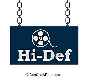 Hi-Def Signboard  - Hi-def text with reel over signboard.
