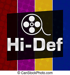Hi-Def Colorful Halftone Background - Hi-def text with reel...