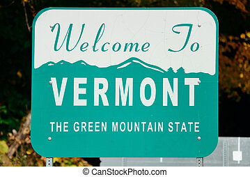 Vermont state welcome sign - Welcome sign of the state of...
