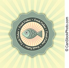 Fresh fishes symbol - Fresh fishes badge in retro style with...