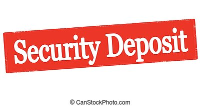 Security deposit - Rubber stamp with text security deposit...