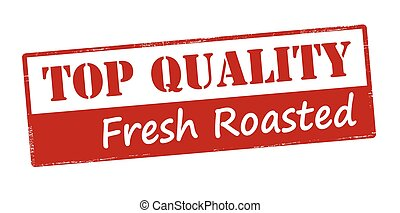 Top quality fresh roasted - Rubber stamp with text top...