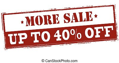 More sale up to forty percent off - Rubber stamp with text...