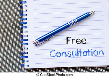 Free consultation write on notebook - Free consultation text...
