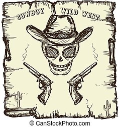 Vintage style poster with skull, revolvers and text. Hand...