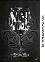 Poster wine time chalk - Poster wine glass lettering its...