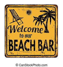 Beach bar rusty metal sign