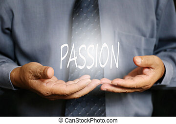 Passion word on hand, businessman