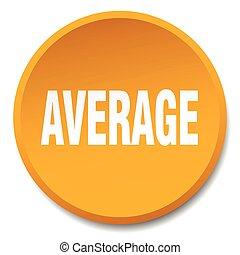 average orange round flat isolated push button