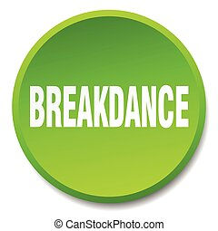breakdance green round flat isolated push button