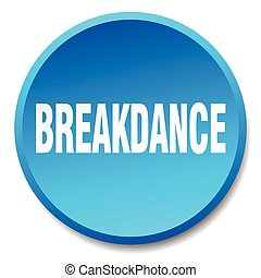breakdance blue round flat isolated push button
