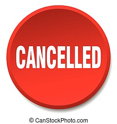 cancelled red round flat isolated push button