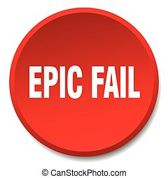 epic fail red round flat isolated push button