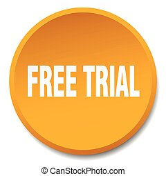 free trial orange round flat isolated push button
