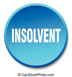 insolvent blue round flat isolated push button