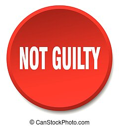 not guilty red round flat isolated push button