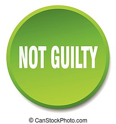 not guilty green round flat isolated push button