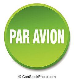 par avion green round flat isolated push button