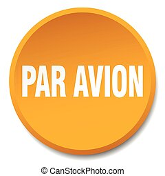 par avion orange round flat isolated push button