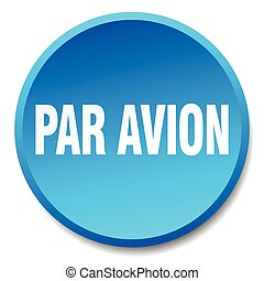 par avion blue round flat isolated push button