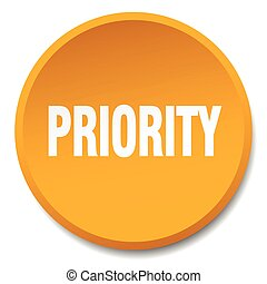 priority orange round flat isolated push button