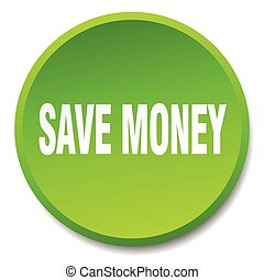 save money green round flat isolated push button