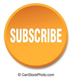 subscribe orange round flat isolated push button