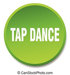 tap dance green round flat isolated push button