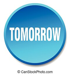 tomorrow blue round flat isolated push button