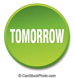 tomorrow green round flat isolated push button