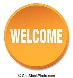 welcome orange round flat isolated push button