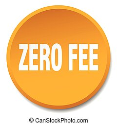zero fee orange round flat isolated push button