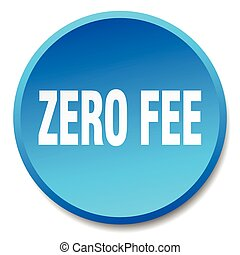 zero fee blue round flat isolated push button