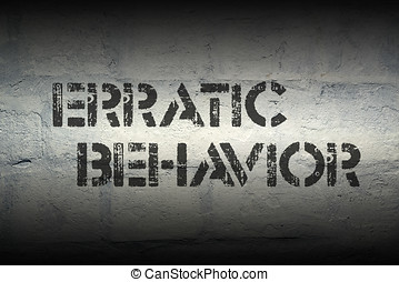 erratic behavior gr - erratic behavior stencil print on the...