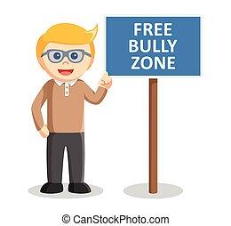 Free bully zone