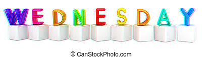 Colorful 3d letters quot;Wednesdayquot; on white cubes 3D...