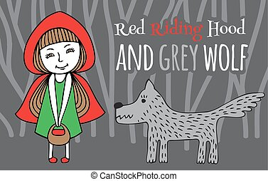 Red Riding Hood and Grey Wolf