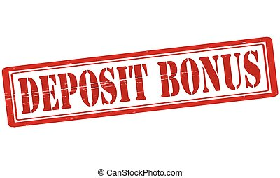 Deposit bonus - Stamp with text deposit bonus inside, vector...
