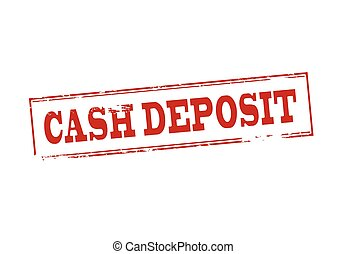 Cash deposit - Rubber stamp with text cash deposit inside,...