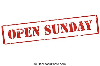 Open Sunday - Rubber stamp with text open Sunday inside,...