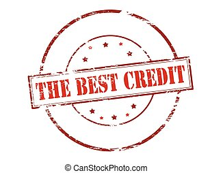 The best credit - Rubber stamp with text the best credit...