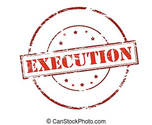 Execution - Rubber stamp with word execution inside, vector...