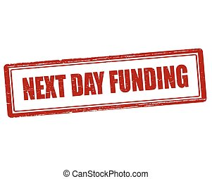 Next day funding - Rubber stamp with text next day funding...