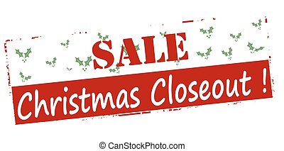 Sale Christmas closeout - Rubber stamp with text sale...