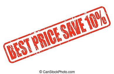 BEST PRICE SAVE 10 red stamp text on white
