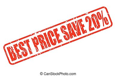 BEST PRICE SAVE 20 red stamp text on white