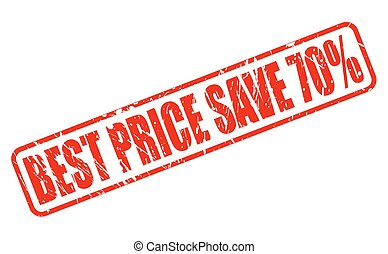 BEST PRICE SAVE 70 red stamp text on white