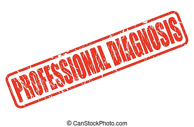 PROFESSIONAL DIAGNOSIS red stamp text on white
